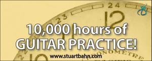10000 hours of guitar practice